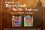 Empowerment Dorje Gotrab and Buddha Amitayus